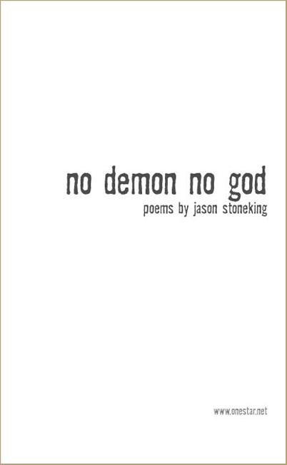 Jason Stoneking, no demon no god